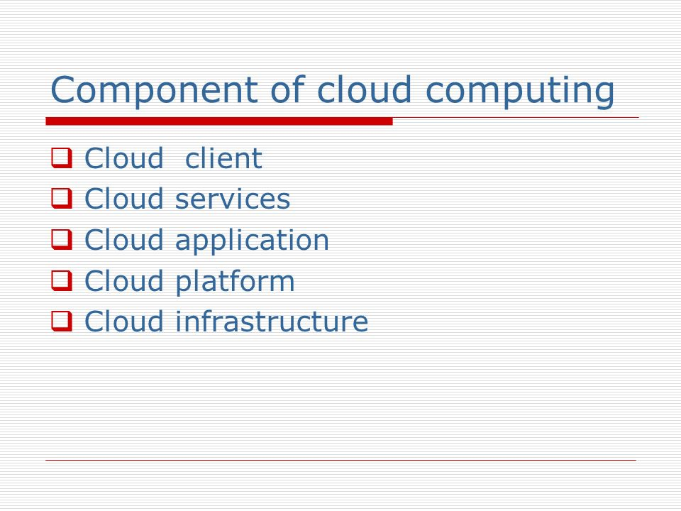Component of cloud computing