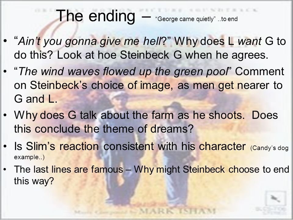 The ending – George came quietly ..to end