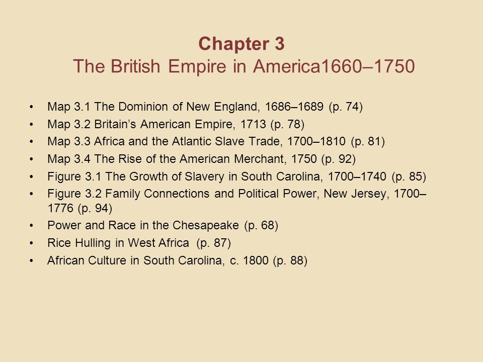 Chapter 3 The British Empire in America1660–1750