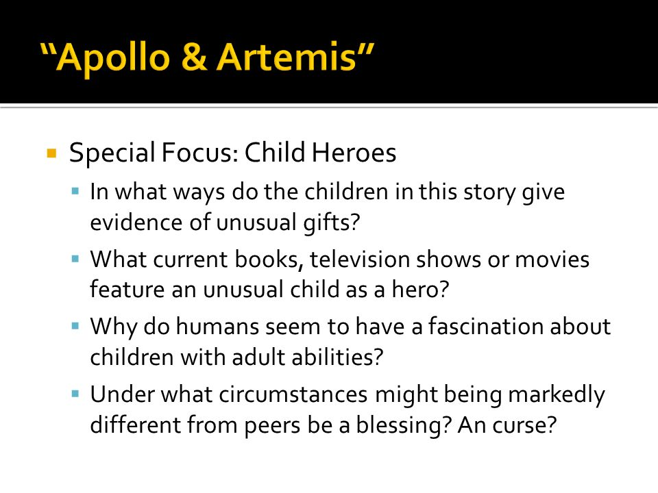 Apollo & Artemis Special Focus: Child Heroes