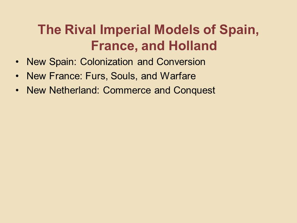 The Rival Imperial Models of Spain, France, and Holland