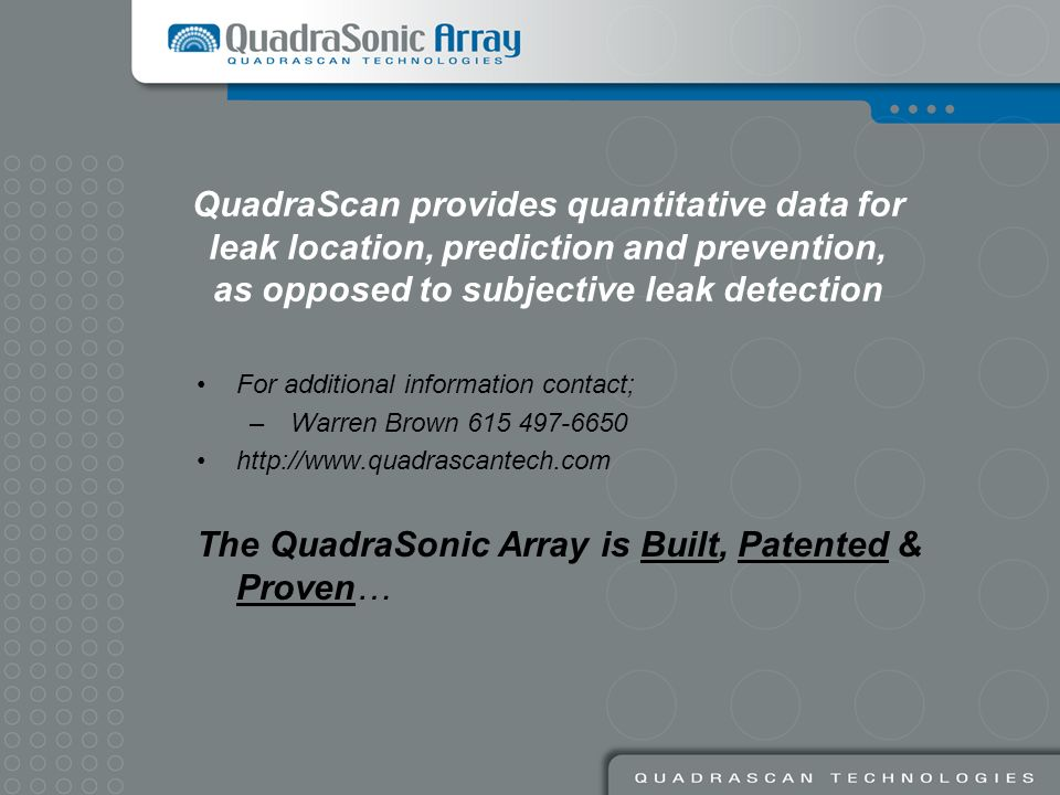 The QuadraSonic Array is Built, Patented & Proven…