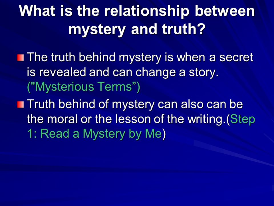 What is the relationship between mystery and truth