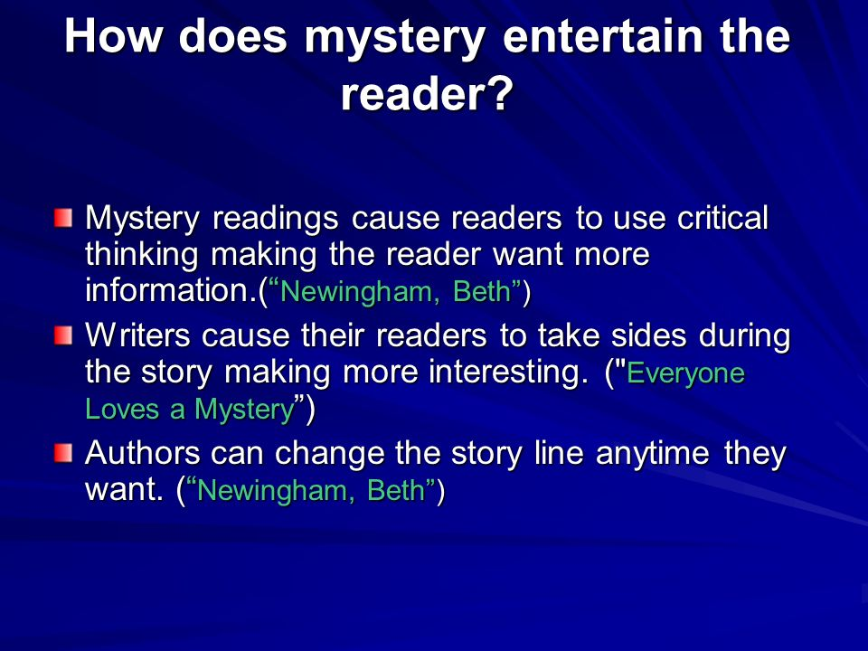 How does mystery entertain the reader
