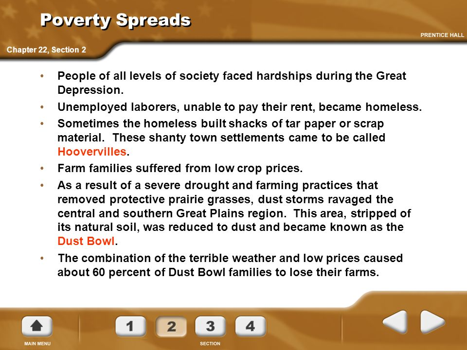 Poverty SpreadsChapter 22, Section 2. People of all levels of society faced hardships during the Great Depression.