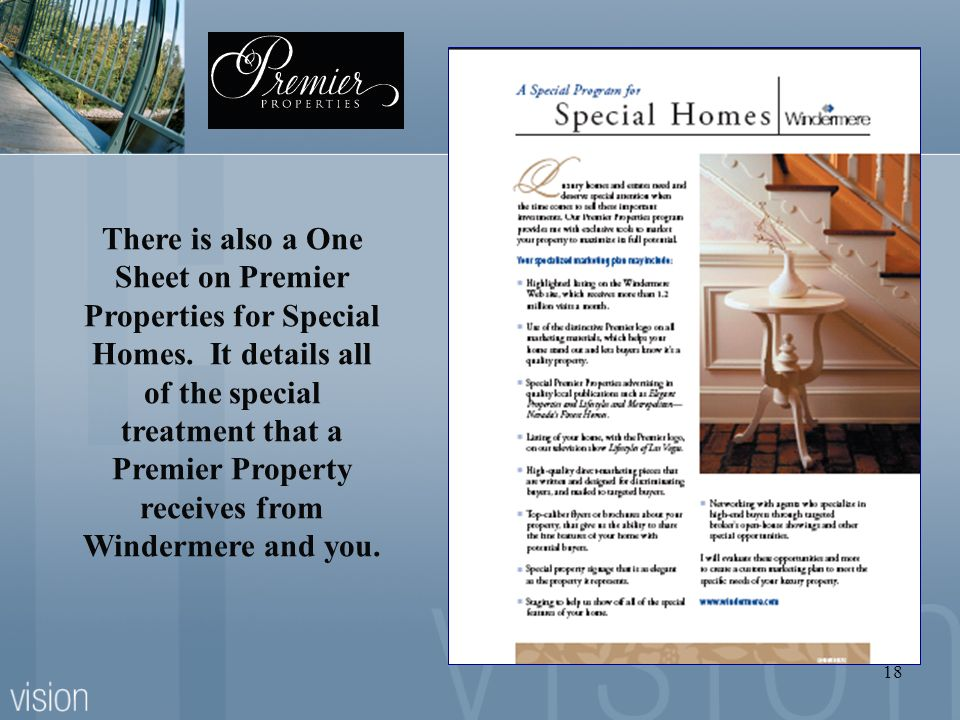There is also a One Sheet on Premier Properties for Special Homes