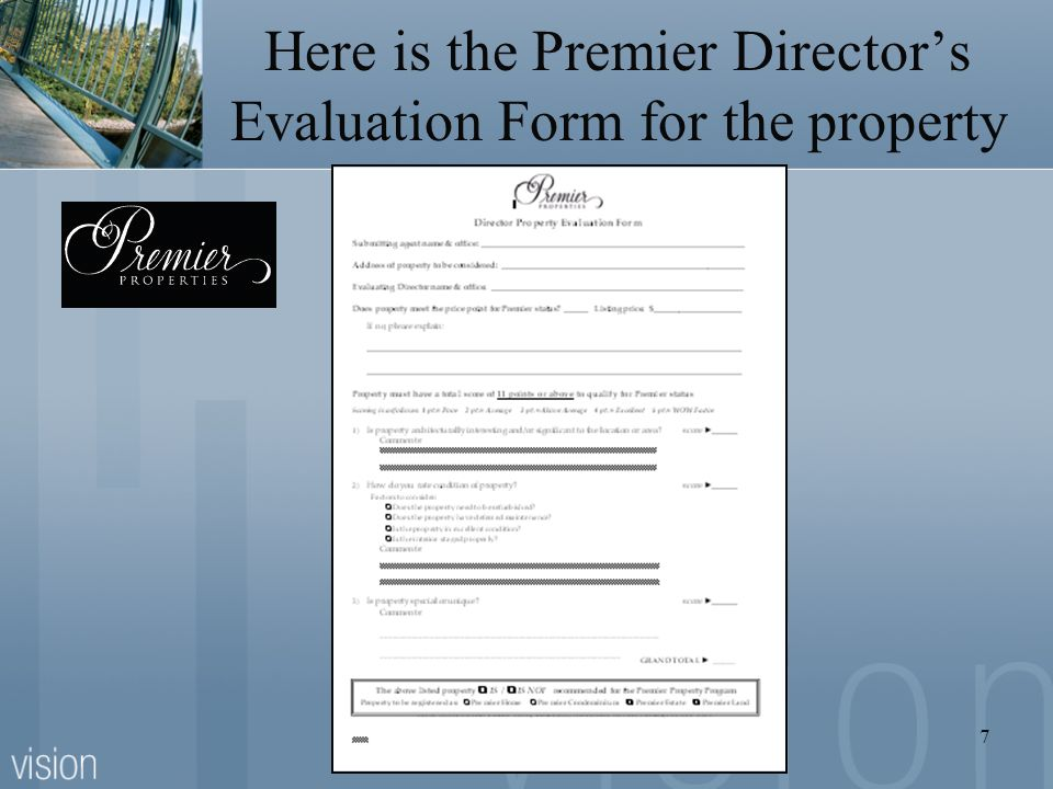 Here is the Premier Director's Evaluation Form for the property