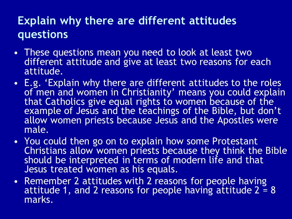 Explain why there are different attitudes questions