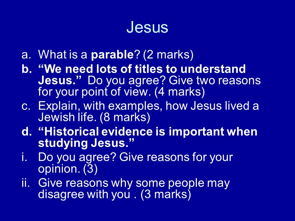 Jesus What is a parable (2 marks)