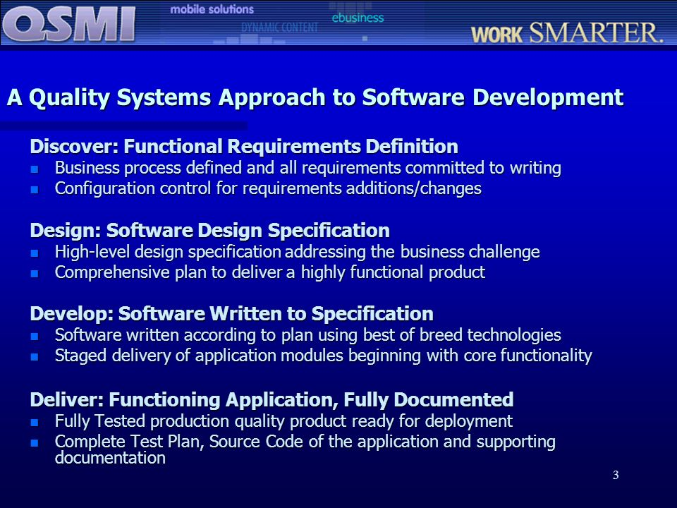 A Quality Systems Approach to Software Development