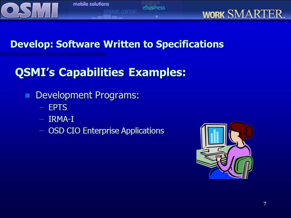 Develop: Software Written to Specifications