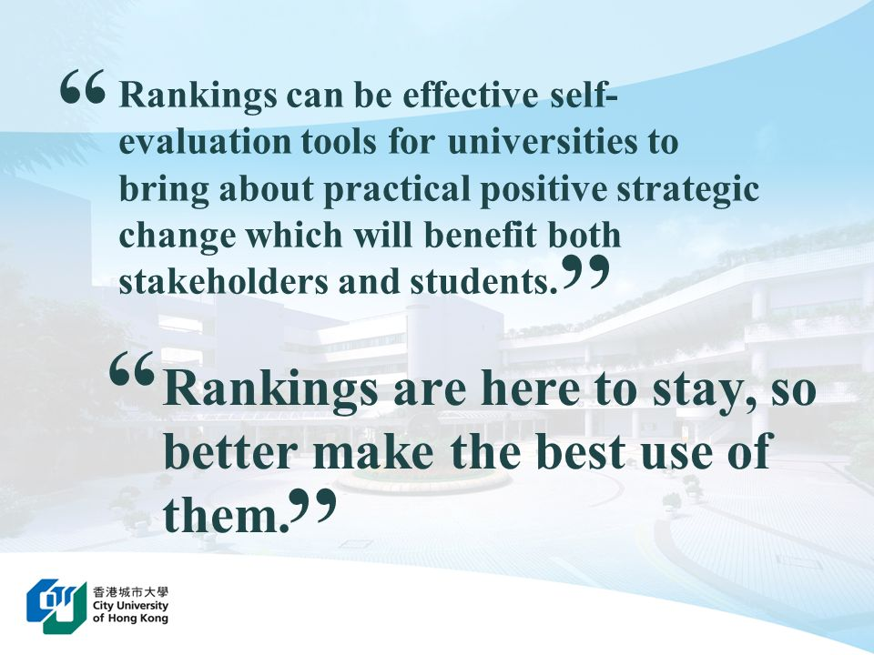 Rankings are here to stay, so better make the best use of them.