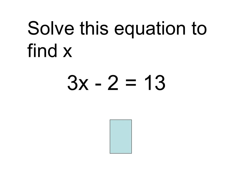 Solve this equation to find x