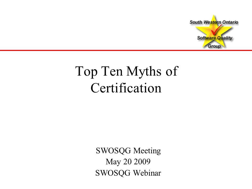 Top Ten Myths of Certification