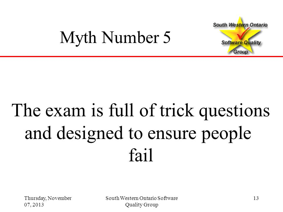 The exam is full of trick questions and designed to ensure people fail