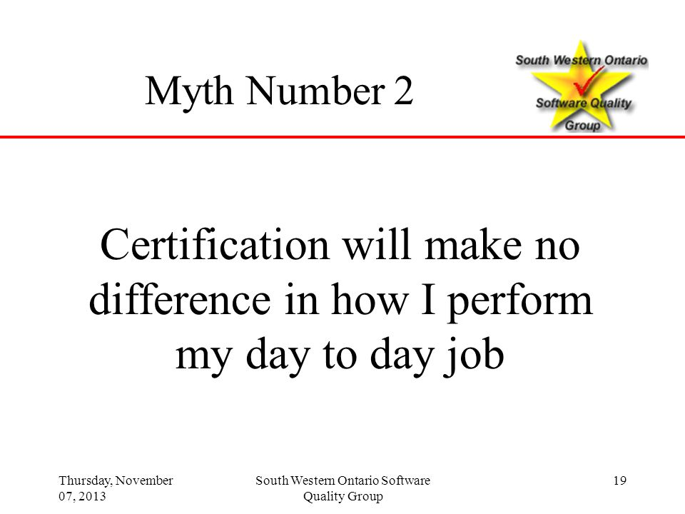 Certification will make no difference in how I perform