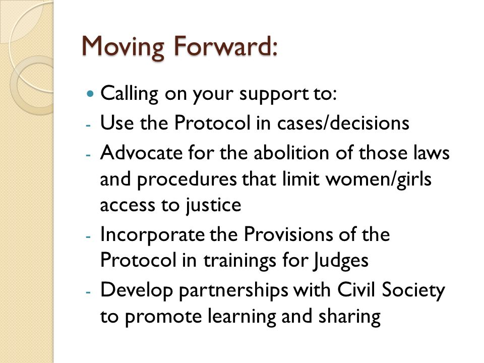 Moving Forward: Calling on your support to:
