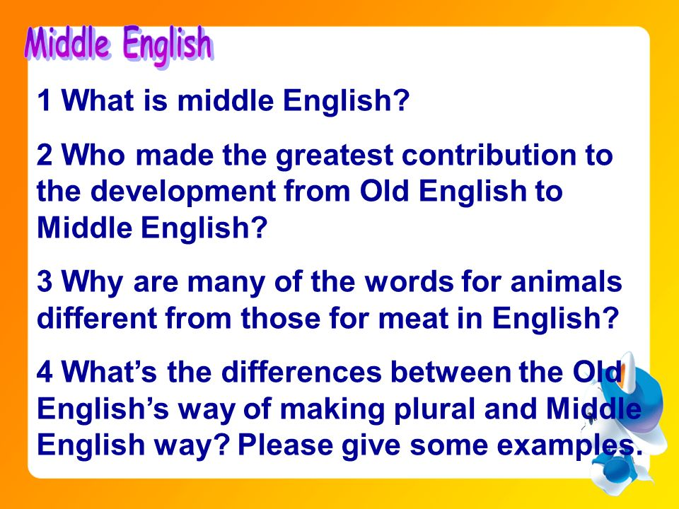 Middle English 1 What is middle English