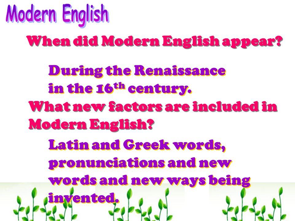 When did Modern English appear