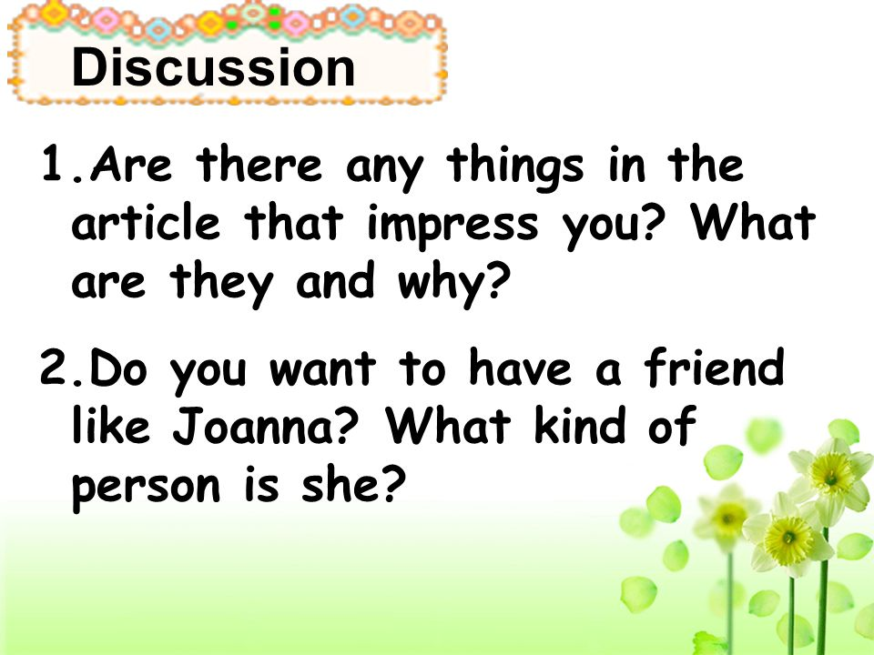 Discussion 1.Are there any things in the article that impress you What are they and why