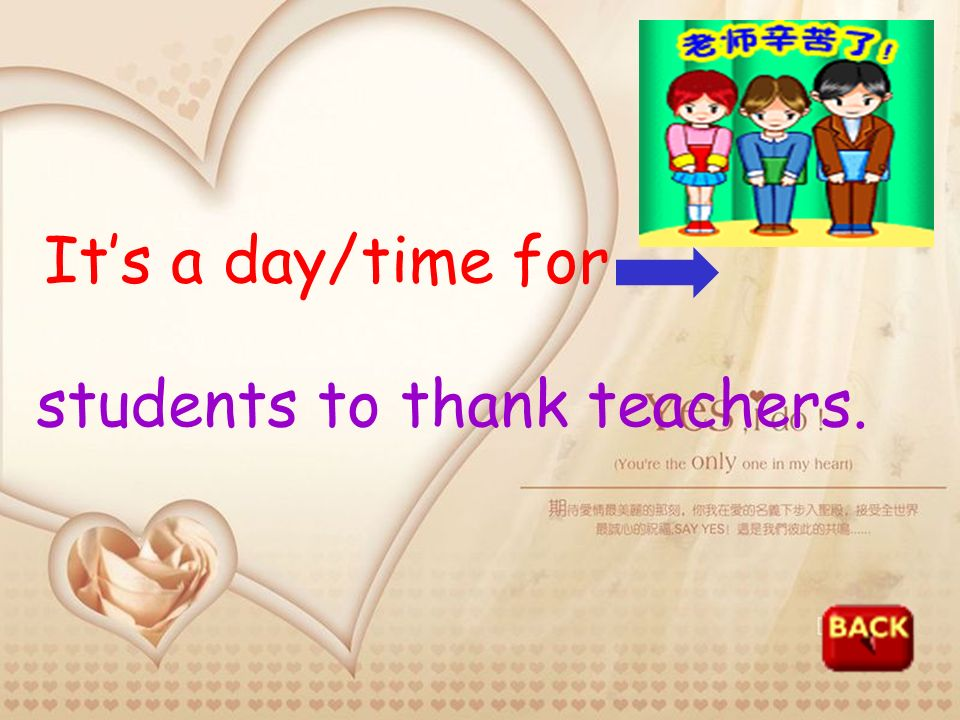 It's a day/time for students to thank teachers.