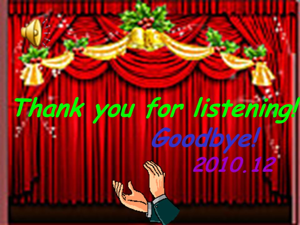 Thank you for listening! Goodbye!