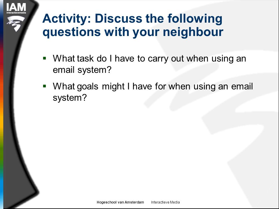 Activity: Discuss the following questions with your neighbour