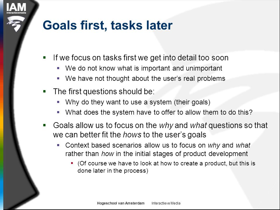Goals first, tasks later