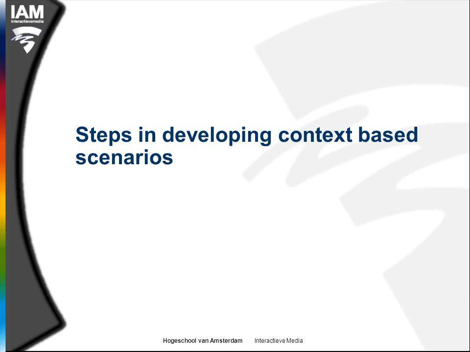 Steps in developing context based scenarios