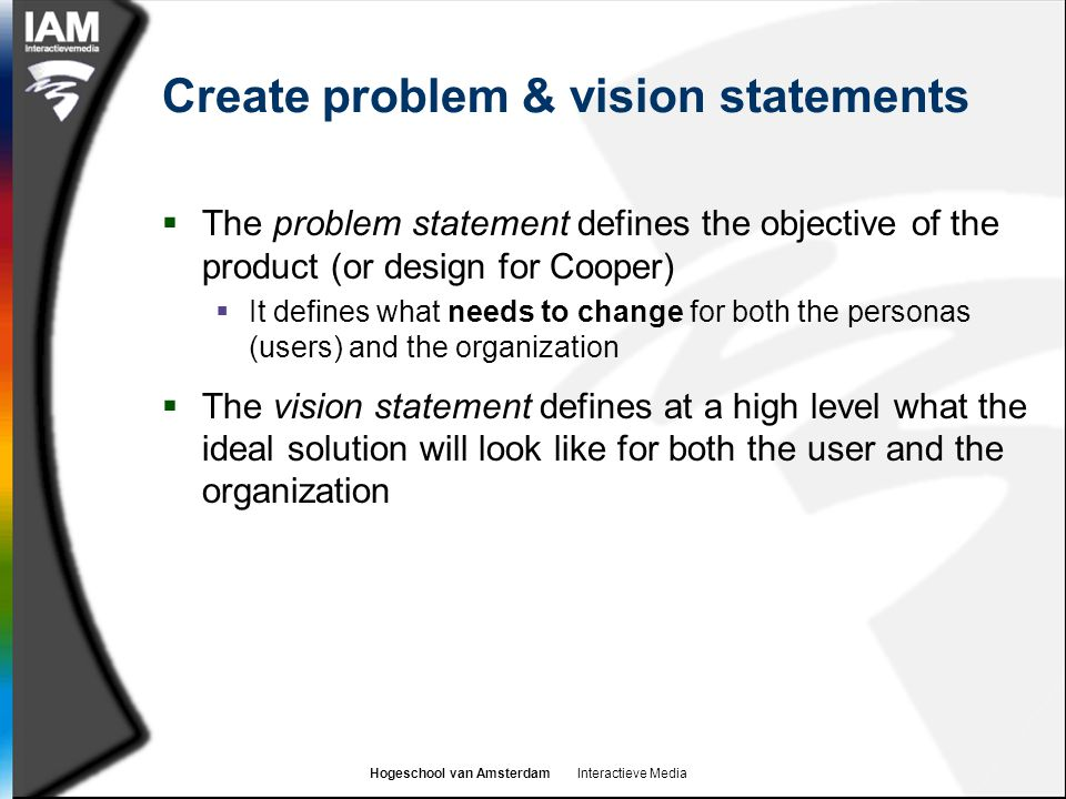 Create problem & vision statements