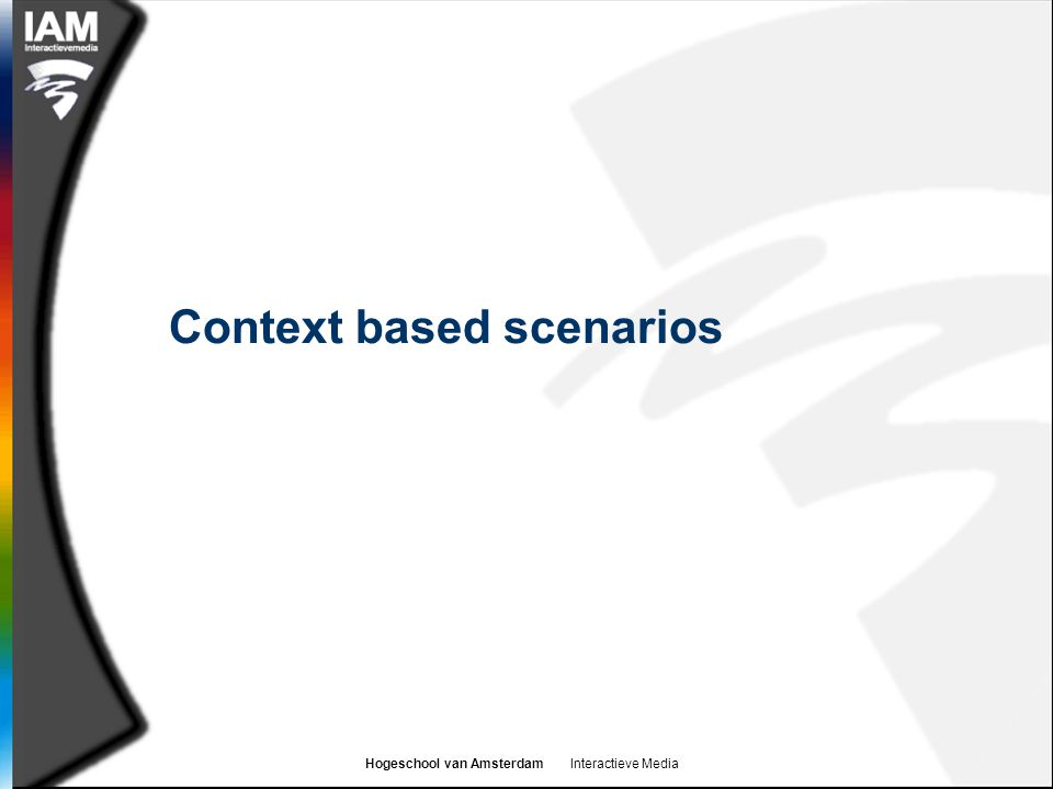 Context based scenarios