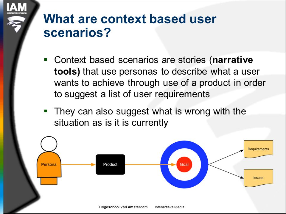 What are context based user scenarios