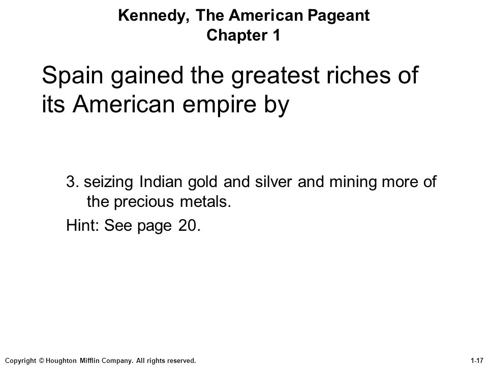 Kennedy, The American Pageant Chapter 1