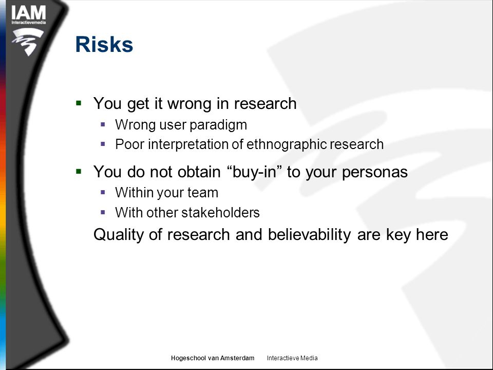 Risks You get it wrong in research