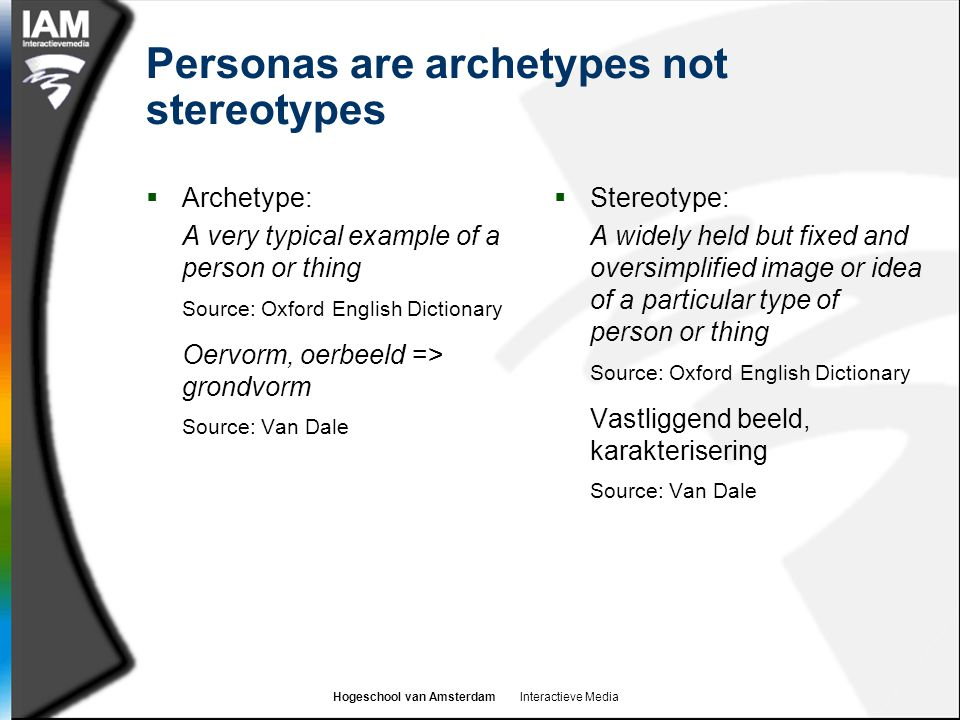 Personas are archetypes not stereotypes
