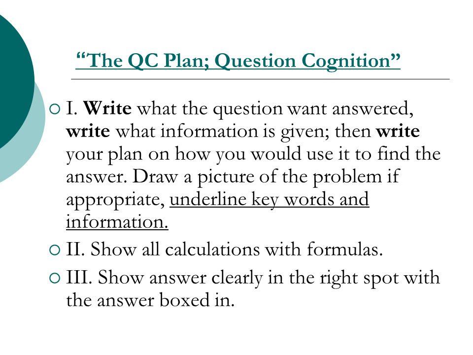 The QC Plan; Question Cognition