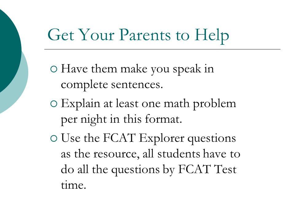 Get Your Parents to Help