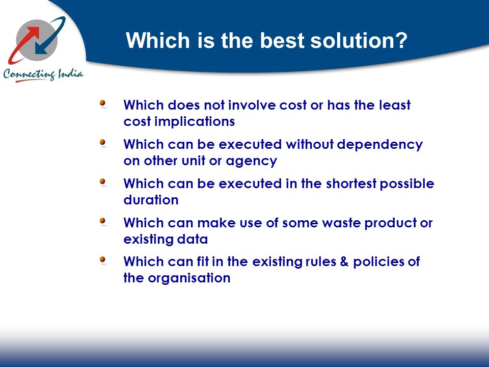 Which is the best solution