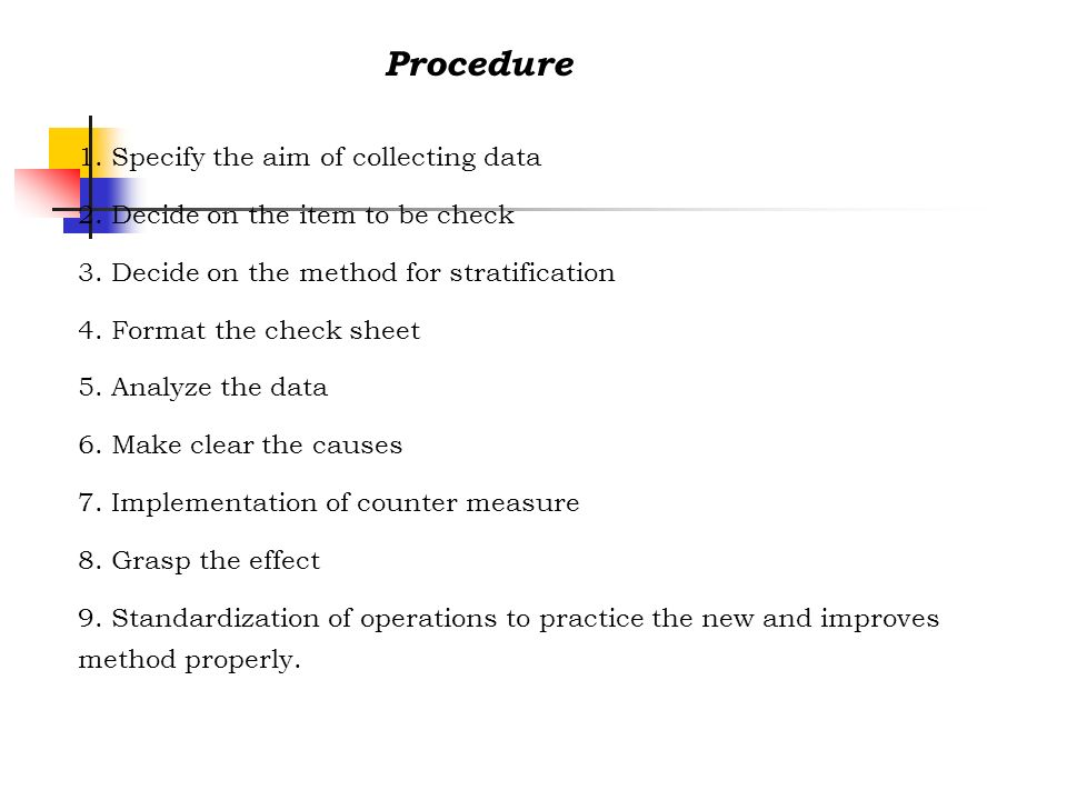 Procedure 1. Specify the aim of collecting data
