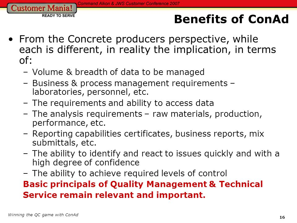 Benefits of ConAd From the Concrete producers perspective, while each is different, in reality the implication, in terms of: