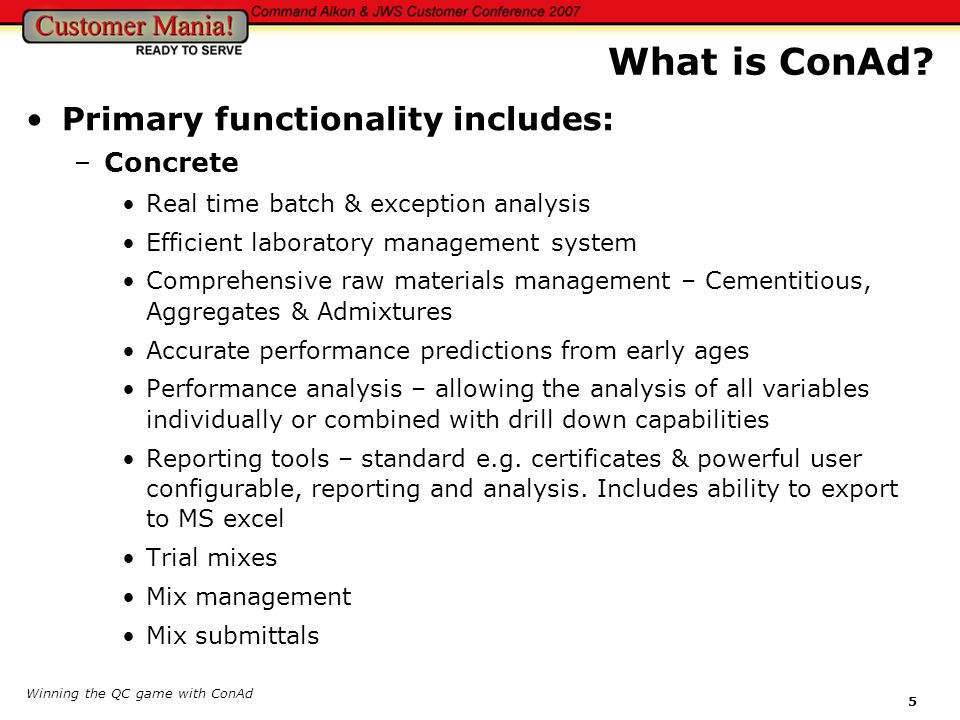 What is ConAd Primary functionality includes: Concrete