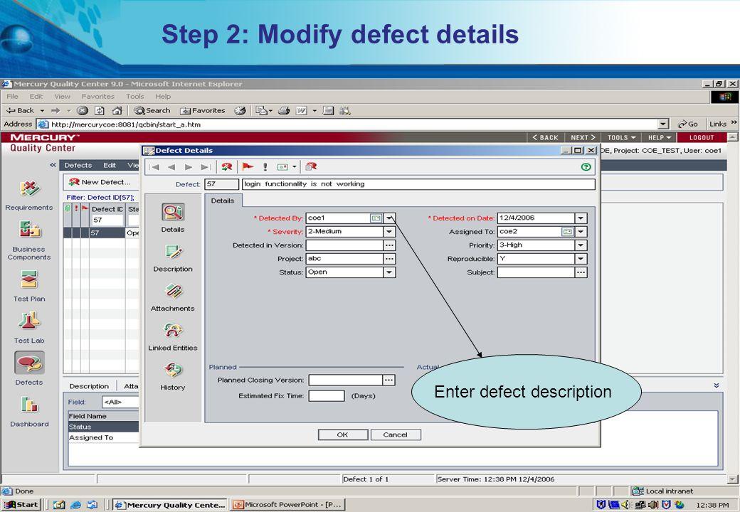 Step 2: Modify defect details