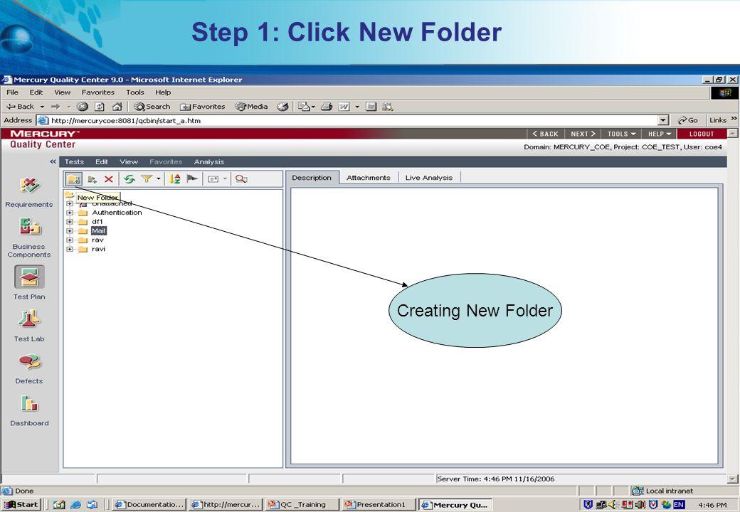 Step 1: Click New Folder Creating New Folder