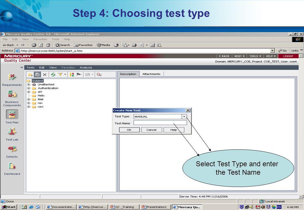 Step 4: Choosing test type