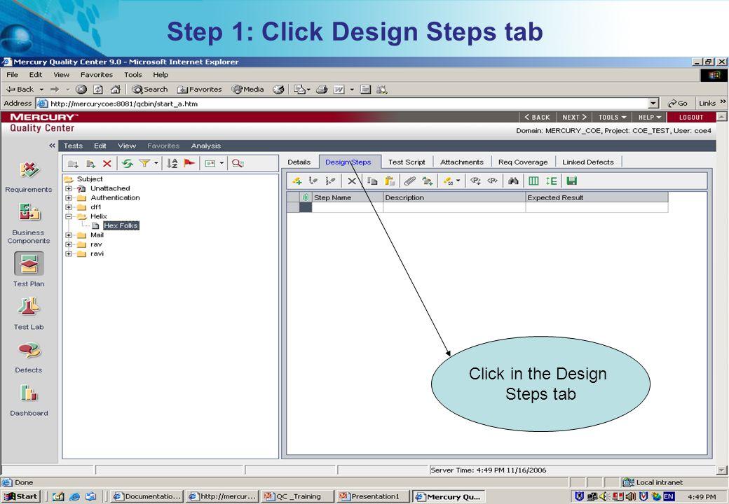 Step 1: Click Design Steps tab