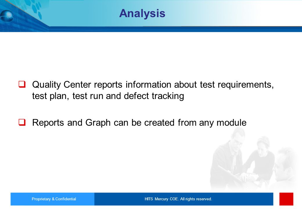 Analysis Quality Center reports information about test requirements, test plan, test run and defect tracking.