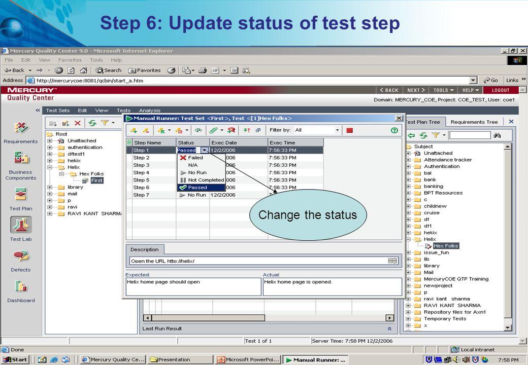 Step 6: Update status of test step