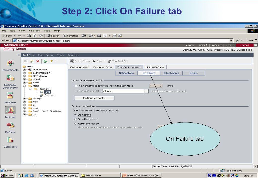 Step 2: Click On Failure tab
