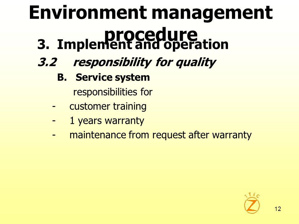 Environment management procedure