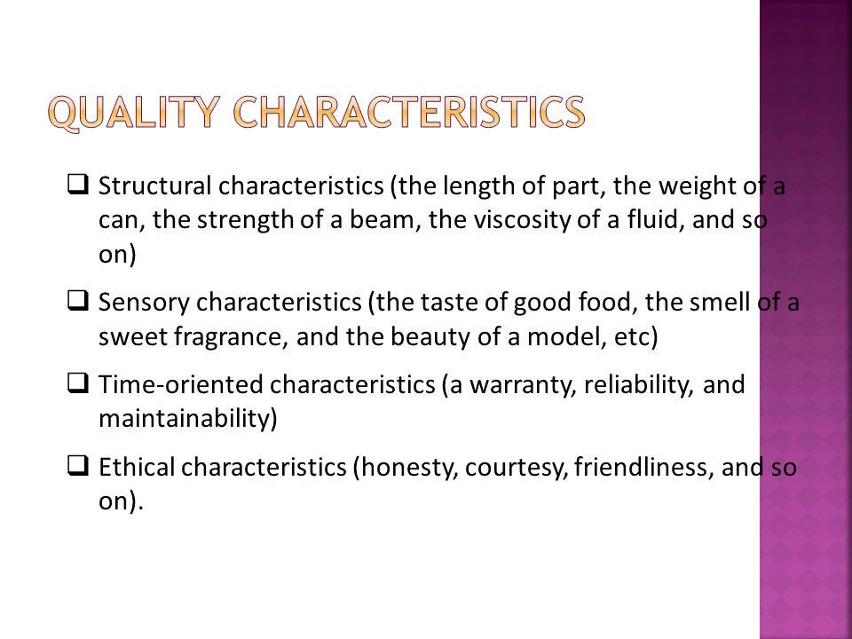 Quality Characteristics